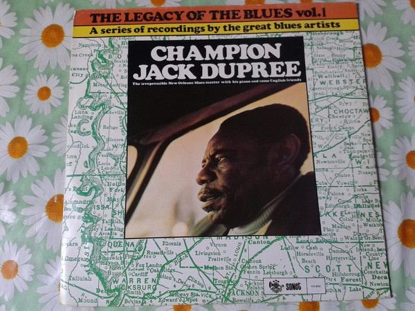 LP Champion Jack Dupree – The Legacy Of The Blues Vol. 1