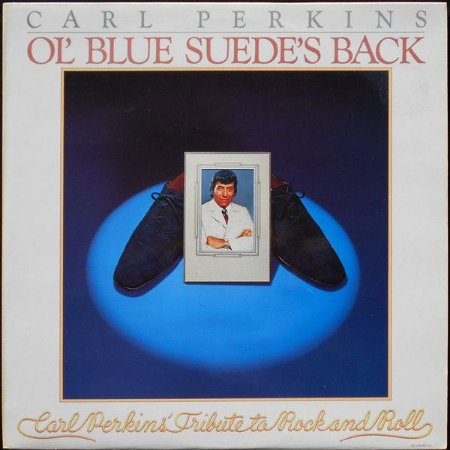 LP - Carl Perkins – Ol' Blue Suede's Back (IMP - ENGLAND)