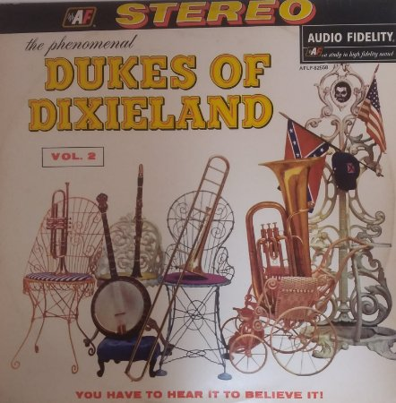LP - The Phenomenal Dukes Of Dixieland – ...You Have To Hear It To Believe It! Vol. 2