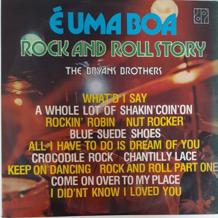 LP - É uma boa Rock And Roll Story - The Bryans Brothers