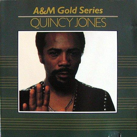CD - Quincy Jones – A&M Gold Series - Quincy Jones (Minha História Internacional)