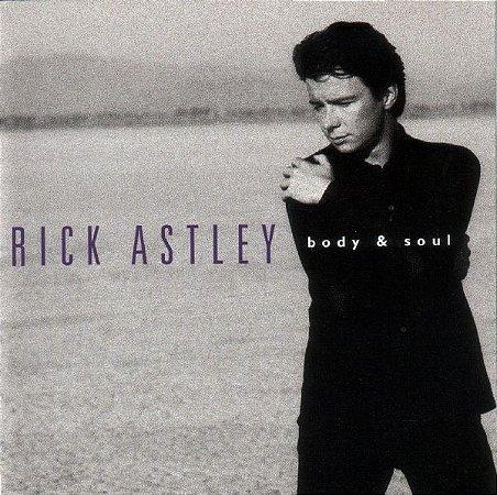 CD - Rick Astley – Body & Soul