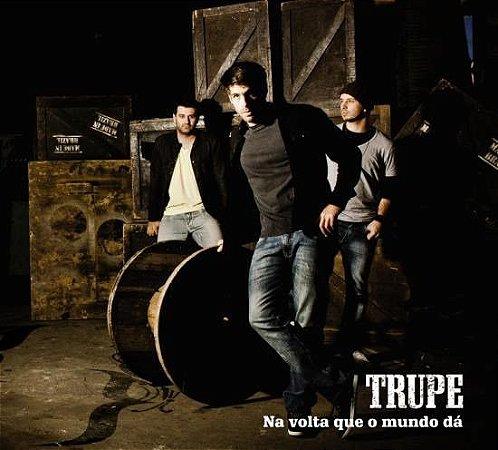 CD - Trupe – Na Volta Que O Mundo Dá (Digipack)