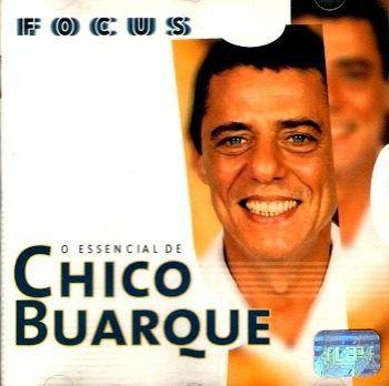 CD - Chico Buarque (Coleção Focus - O essencial de)