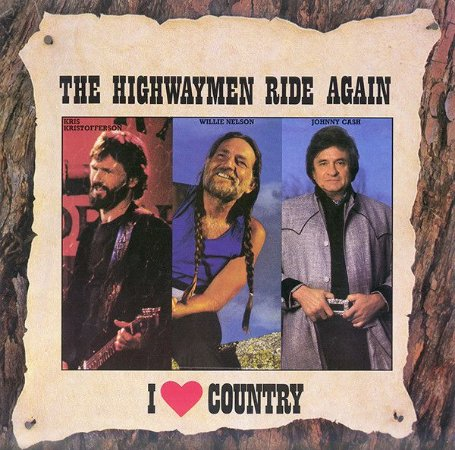 LP - Kris Kristofferson, Willie Nelson, Johnny Cash, Waylon Jennings – The Highwaymen Ride Again (Coleção I Love Country)