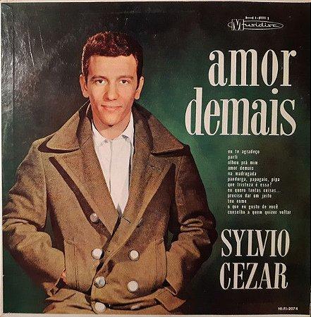 LP - Sylvio Cezar – Amor Demais