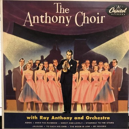 LP - The Anthony Choir With Ray Anthony And Orchestra – The Anthony Choir
