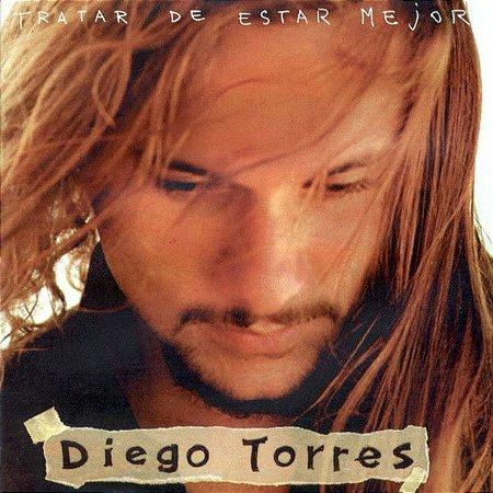 CD - Diego Torres – Tratar De Estar Mejor - Importado (Argentina)