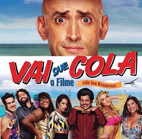 CD – Vai Que Cola (Trilha Sonora) (Vários Artistas)