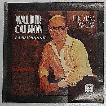 CD - Waldir Calmon E Seu Conjunto – Feito Para Dançar