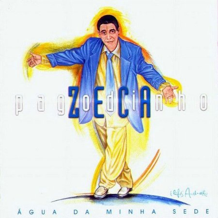 CD - Zeca Pagodinho - Água Da Minha Sede
