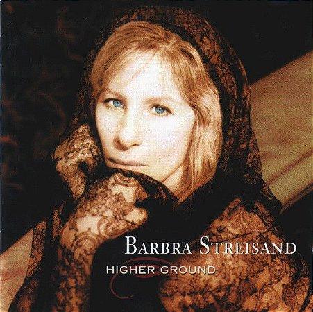 CD - Barbra Streisand – Higher Ground