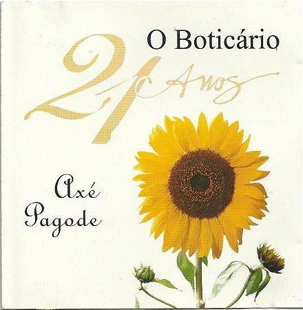 CD - O Boticário 21 anos-Axé Pagode (Vários Artistas)