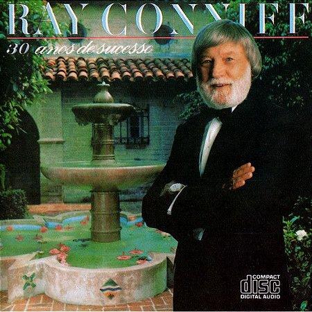 CD - Ray Conniff - 30 Anos de Sucesso
