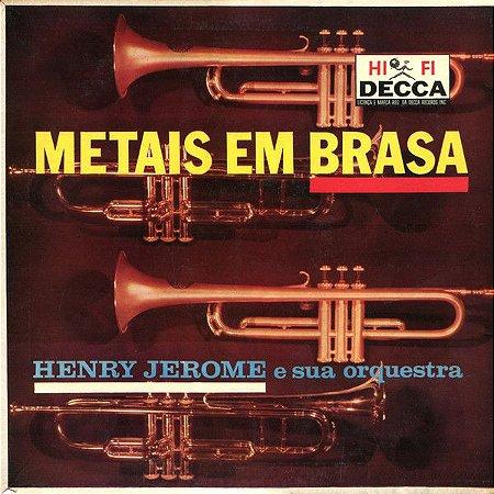 LP - Henry Jerome e Sua orquestra - Metais Em Brasa
