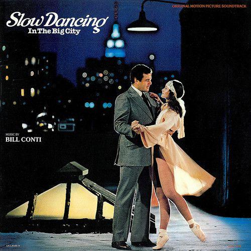 LP - Slow Dancing In The Big City (Original Motion Picture Soundtrack) - Bill Conti - Importado (US)