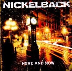 CD - Nickelback – Here And Now (Novo Lacrado)