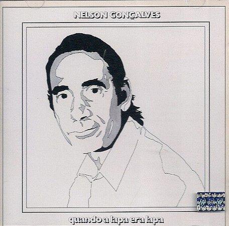 CD - Nelson Gonçalves – Quando A Lapa Era Lapa