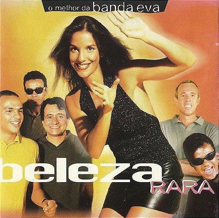 CD - Banda Eva – O Melhor Da Banda Eva Beleza Rara