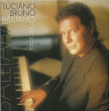 CD - Luciano Bruno - Balliam: Ao Vivo