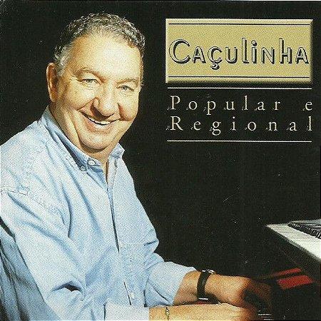 CD - Caçulinha – Popular E Regional