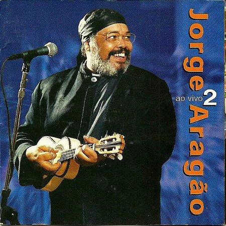CD - Jorge Aragão – Ao Vivo 2