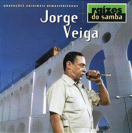 CD - Jorge Veiga – Raízes Do Samba