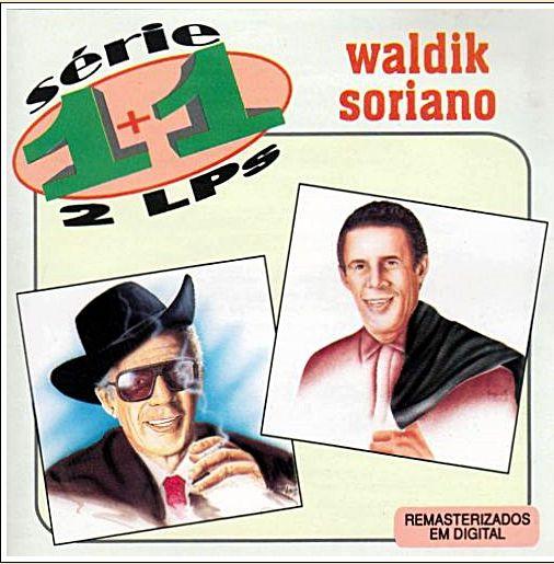 CD - Waldik Soriano - Série 1+1 – 2 LPs