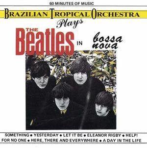 CD - Brazilian Tropical Orchestra – Plays The Beatles In Bossa Nova