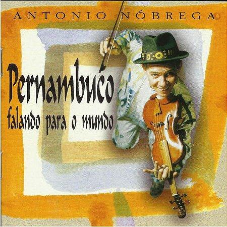 CD - Antônio Nóbrega - Pernambuco Falando Para o Mundo