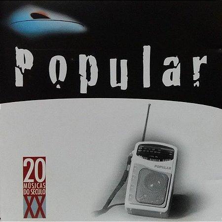 CD - Popular (Coleção Millennium - 20 Músicas Do Século XX) (Vários Artistas)