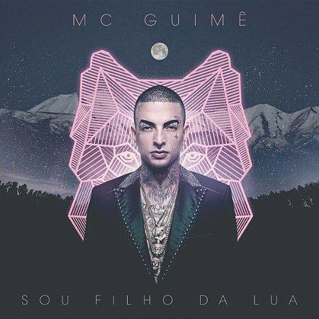 CD - MC Guimê - Sou Filho da Lua (Novo Lacrado)