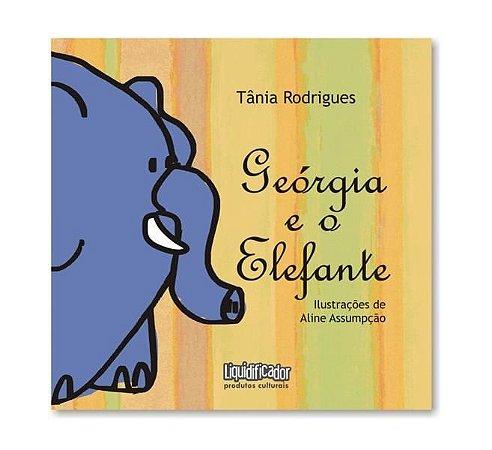 Geórgia e o Elefante |Tânia Rodrigues