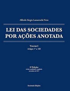 Lei das Sociedades por Ações Anotada - autor Alfredo Lazzareschi