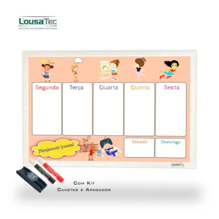 Quadro de Planejamento Semanal Infantil - Meninas - Moldura Alumínio Epoxi Branco com 2 Canetas e apagador