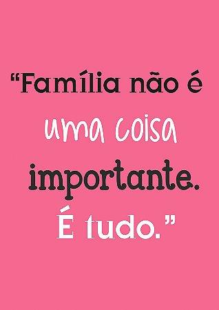 Quadro Decorativo Família é tudo - FM0014