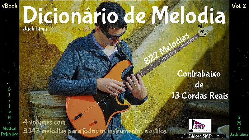 Dicionário de Melodia Vol. 2