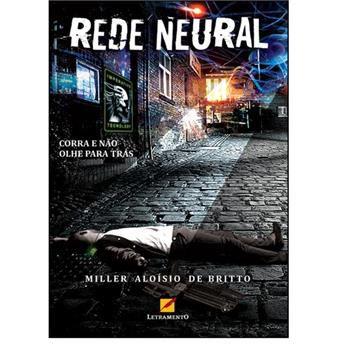 Rede Neural, corra e não olhe para trás