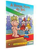A Roupa Nova do Rei - Coleção Turma da Mônica Algodão Doce