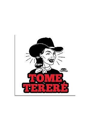 Adesivo Tome Tereré