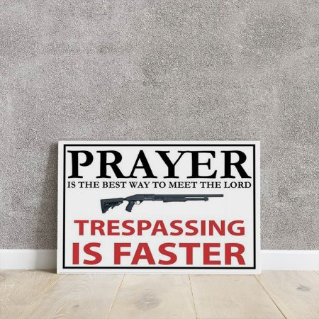 Placa decorativa Prayer is the best way to meet the lord