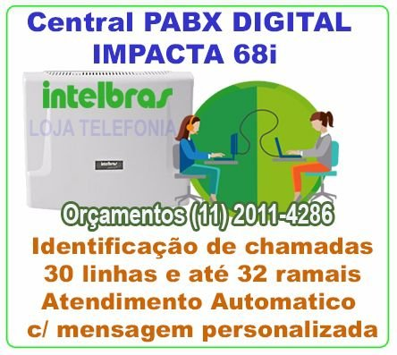 Vendas de PABX Intelbras Digital Impacta 68i