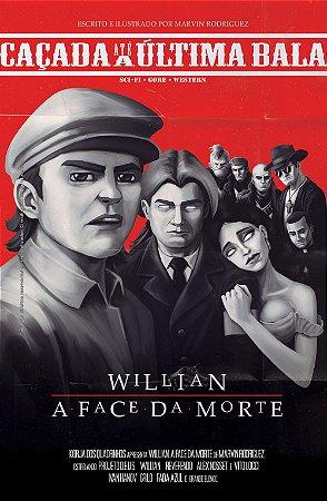 Caçada até a Última Bala 2# - Willian, A face da Morte