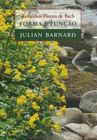 Remédios Florais de Bach, Forma e função