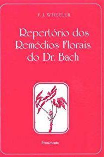 Repertório dos Remédios Florais do dr. Bach