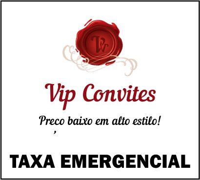 TAXA EMERGENCIAL DE PRAZO REDUZIDO