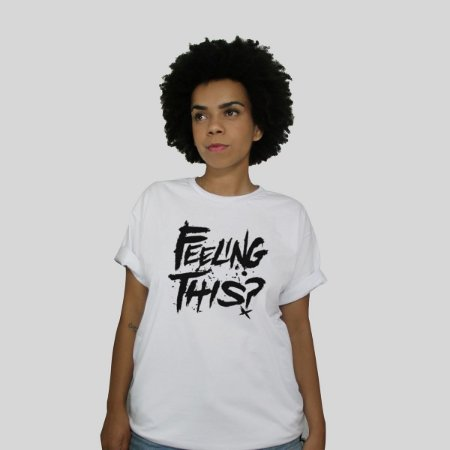 Camiseta 182Life Feeling This Branca
