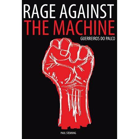Livro Rage Against The Machine - Guerreiros do Palco