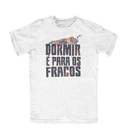 Camiseta Everaldo Marques Dormir é para os Fracos Branca