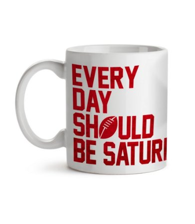 Caneca Every Day Should Be Saturday Branca